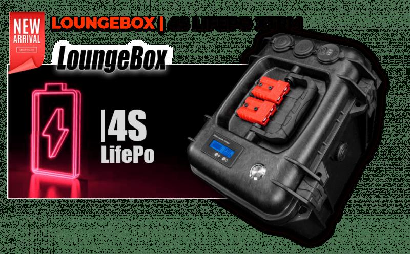 LOUNGEBOX 4S LIFPO XTRM